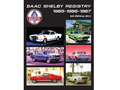 SAAC SHELBY REGISTRY 1965-1966-1967 (2011)